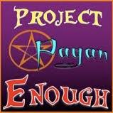 Project Pagan Enough
